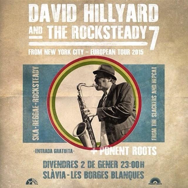Any nou...xou nous! Començarem el 2015, arrancant la gira europea de David Hillyard membre dels Hepcat i The Slackers, a Ponent, amb la seva banda The Rocksteady 7 Band, ho farem com cal, a l'Slàvia de Les Borges Blanques, amb entrada gratuïta, i no podem penjar aquest post sense donar les gràcies a la nostra familia de Les Garrigues, GRÀCIES PER DEIXAR-NOS CASA VOSTRA! Lleida massive, us portem un grande de la música jamaicana, vingut directament dels Estats Units, per rematar-ho, portarem els nostres disquets carregats de tunes de música negra, per ballar fins que surti el sol. nah miss! @davidhillyard1969 watch this! #ponentroots #rocksteady #ska #slavia #igerslleida #hepcat #theslackers #davidhillyard #uska