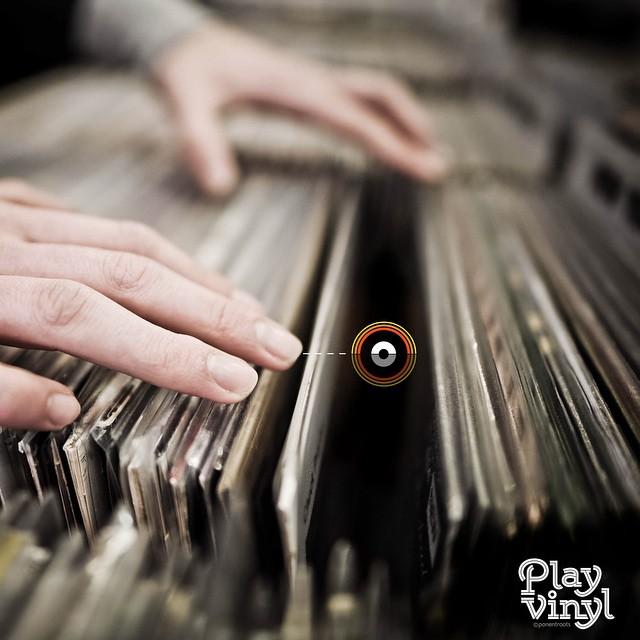 Play Vinyl and diggin'